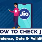 How to Check Jio Balance, Data & Validity?
