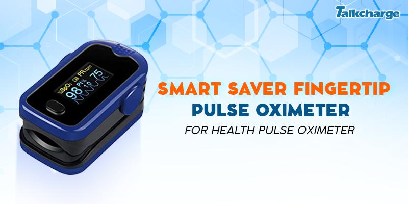 Smart Saver Fingertip Pulse Oximeter