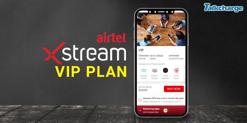 VIP Airtel Xstream Plans