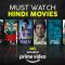 35 Must Watch Hindi Movies on Amazon Prime Video