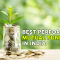 Best Performing Mutual Funds in India for Highest Returns