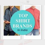 Best 15 Shirt Brands In India for Men and Women 2021