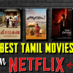 15 Best Netflix Tamil Movies for Kollywood Lovers