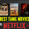 15 Best Tamil Movies on Netflix for Kollywood Lovers