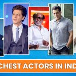 Top 10 Richest Actors in India with Highest Net Worth in 2021