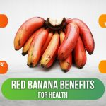Amazing Red Banana Benefits for Health: How it is different from Yellow Banana
