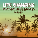 Best Life-Changing Motivational Quotes in Hindi