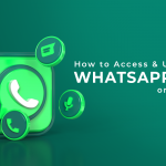 How to Access & Use Whatsapp Web on Desktop? [Step-by-Step Guide]