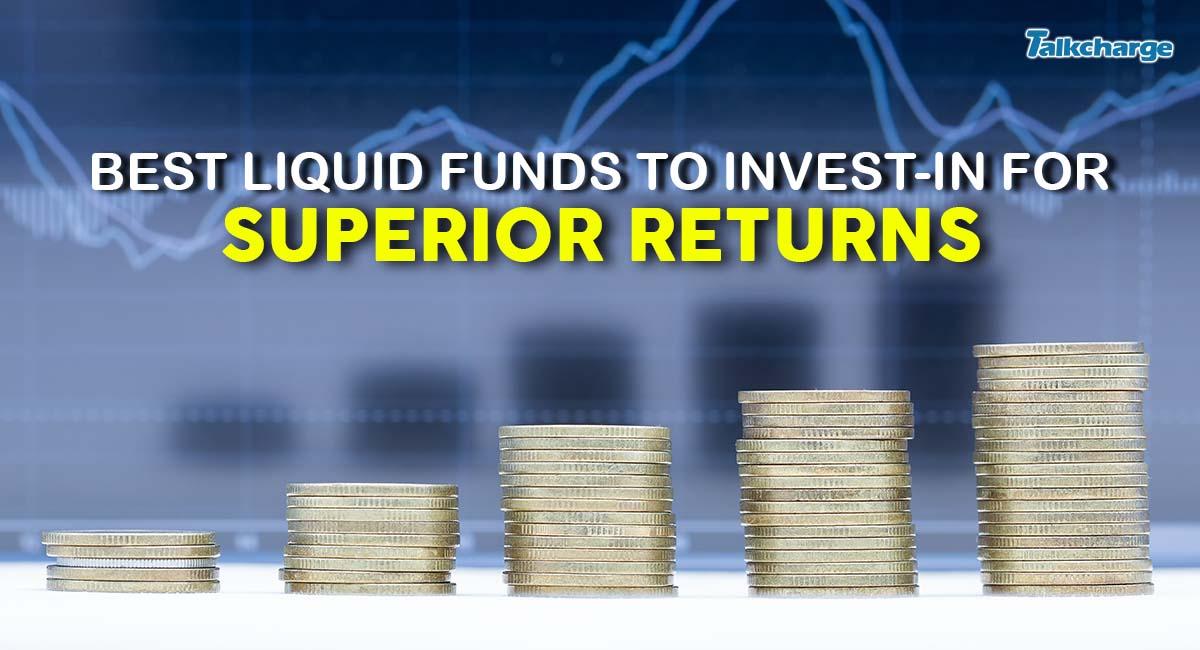 best liquid funds