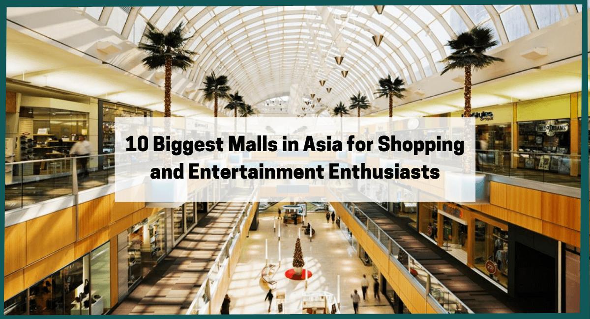 biggest malls in asia