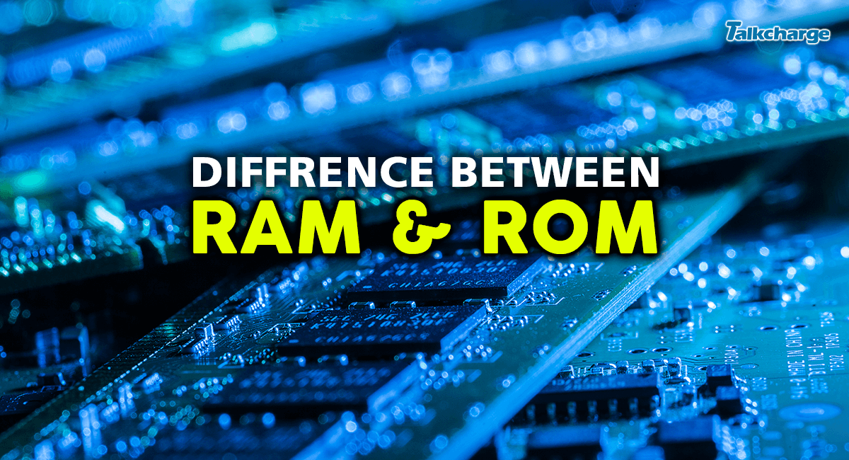 difference between RAM & ROM