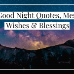 100+ Good Night Quotes, Messages, Wishes & Blessings
