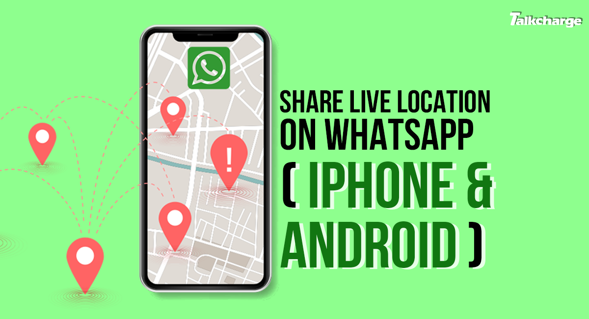 how to share my location in whatsapp