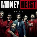 Money Heist Season 5 Premieres Worldwide on Netflix Today
