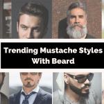 Trending Moustache Styles with Beard for Men 2021