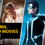20 Best Tamil Dubbed Movies in Hindi to Watch in 2021