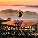 Top 10 Naturopathy Centres In India to Heal Your Mind & Body