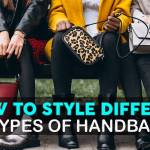 How to Style Different Types of Handbags with Your Outfit!