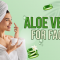 How to use Aloe Vera on face for Pimples and Acne?