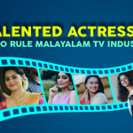 Talented Actresses who Rule Malayalam TV Industry