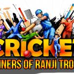 Ranji Trophy Winners, Format & Best Players from 1934-2021