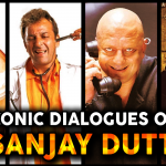 Iconic Dialogues of Sanjay Dutt: The Inimitable Sanju Baba