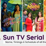 Sun TV Serial List 2021: Name, Timings & Schedule of all the Shows